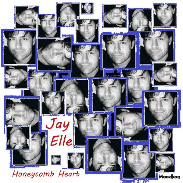 Jay Elle - Honeycomb Heart