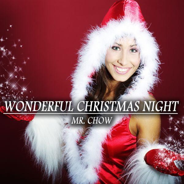 Mr. Chow - Wonderful Christmas Night
