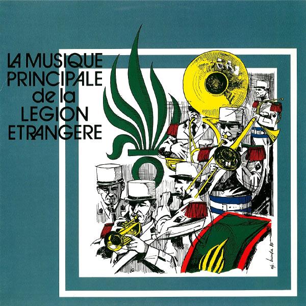 La Légion Étrangère - La musique principale de la Légion Étrangère