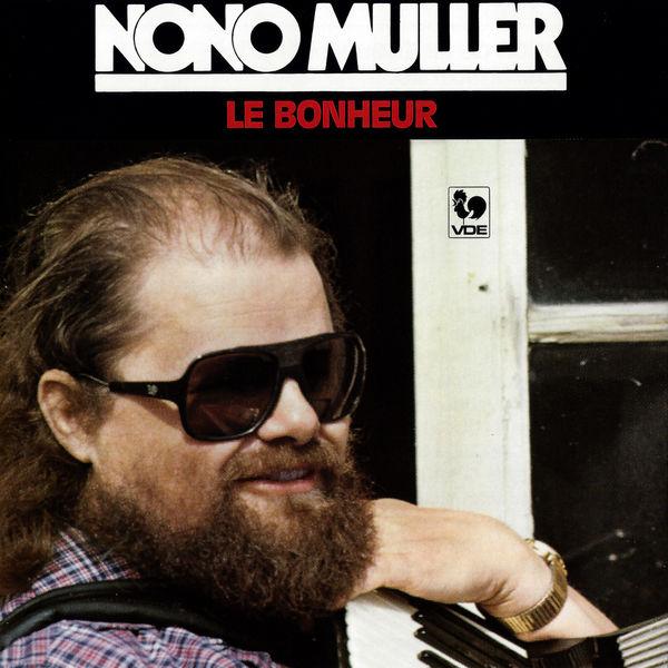 Nono Müller - Le bonheur