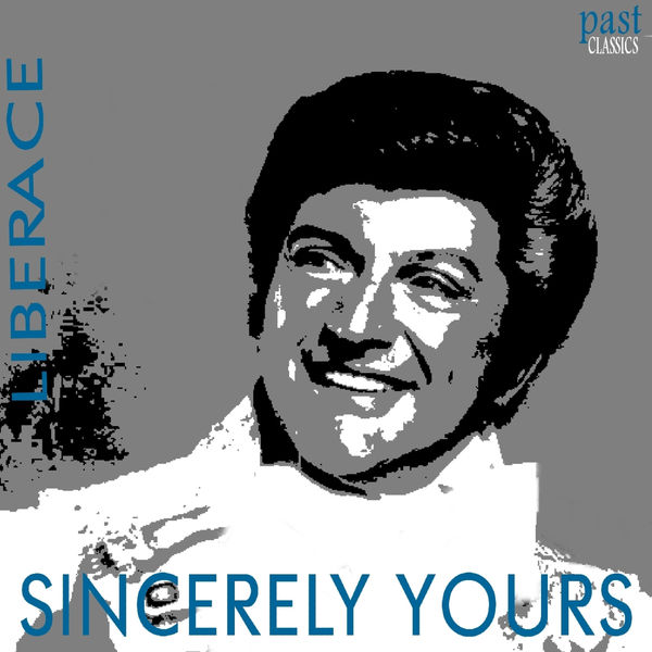 Liberace - Sincerely Yours