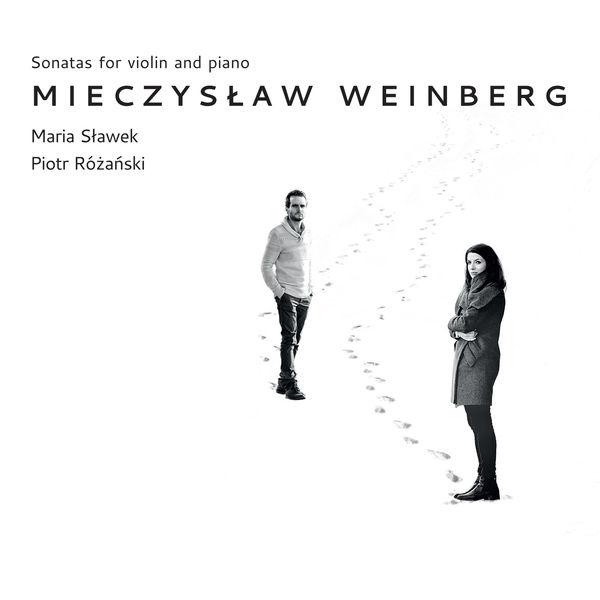 Maria Sławek - Weinberg: Sonatas for Violin & Piano