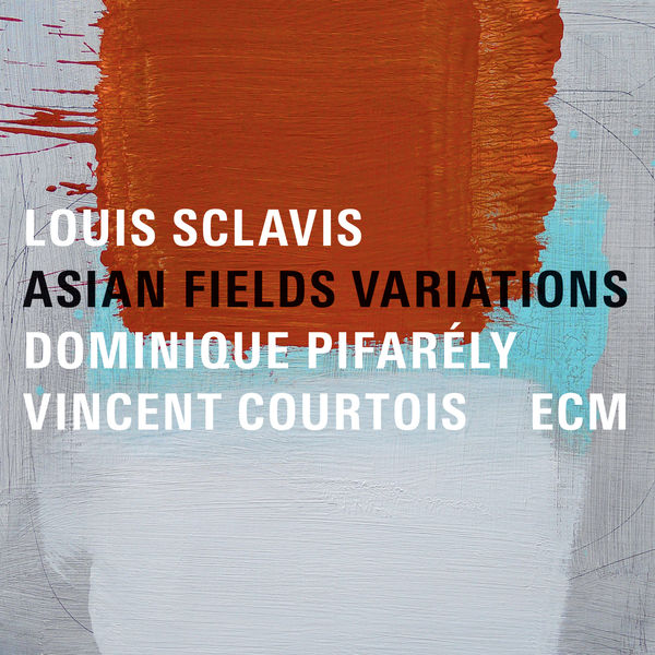 Louis Sclavis - Asian Fields Variations