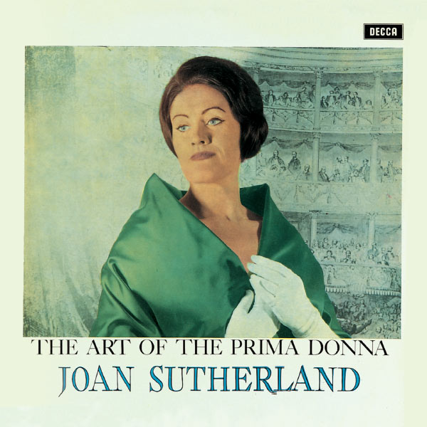"""Dame Joan Sutherland - """"The Art Of The Prima Donna"""""""