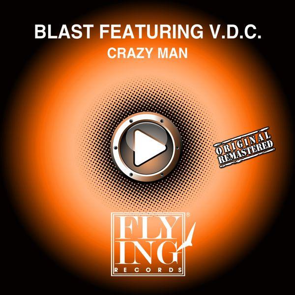 Blast - Crazy Man