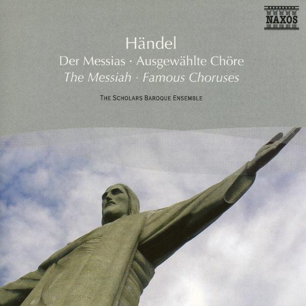 Scholars Baroque Ensemble -  The Messiah - Famous C