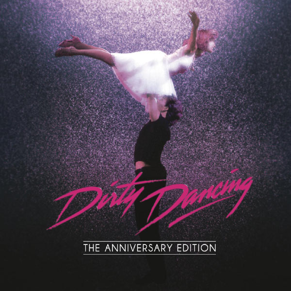 Original Soundtrack - Dirty Dancing: Anniversary Edition