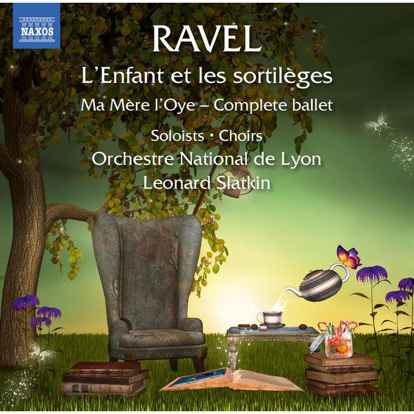 Helene Hebrard Ravel: L'enfant et les sortilèges, M. 71 & Ma mère l'oye, M. 62