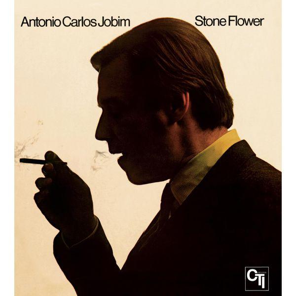 Antonio Carlos Jobim - Stone Flower (CTI Records 40th Anniversary Edition)