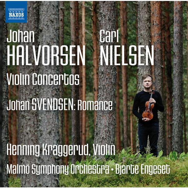 Henning Kraggerud - Halvorsen, Nielsen & Svendsen: Music for Violin & Orchestra
