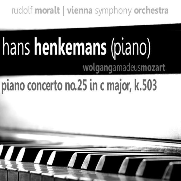 Hans Henkemans - Mozart: Piano Concerto No. 25 in C Major, K 503