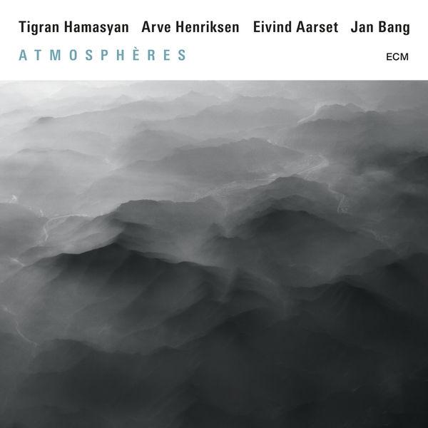 Tigran Hamasyan - Atmosphères