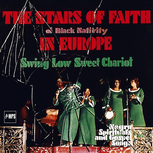 The Stars Of Faith Of Black Nativity - In Europe - Swing Low Sweet Chariot (Live)