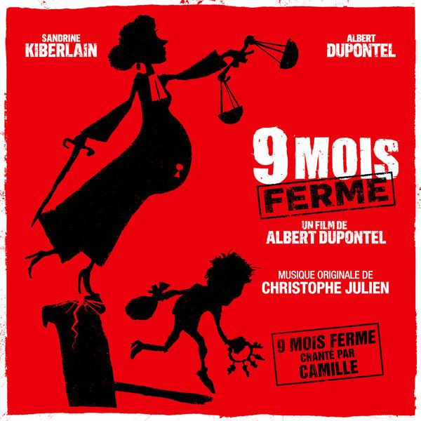 Christophe Julien - 9 mois ferme (Bande originale du film)