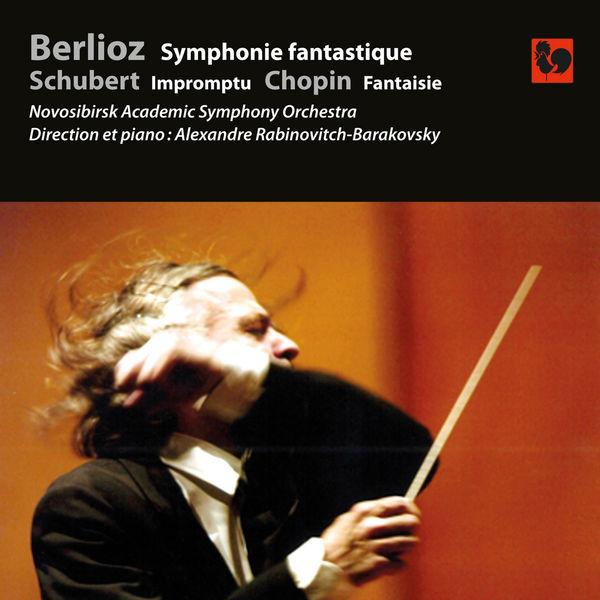 Hector Berlioz - Berlioz: Symphonie fantastique, Op. 14 - Schubert: Impromptu, Op. 90, No. 3 - Chopin: Fantaisie in F Minor, Op. 49