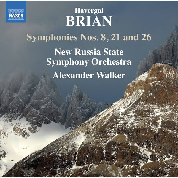 Alexander Walker - Brian : Symphonies Nos. 8, 21 & 26