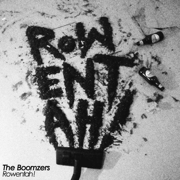 The Boomzers - Rowentah