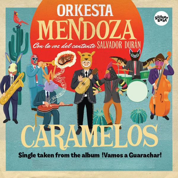 Orkesta Mendoza Caramelos