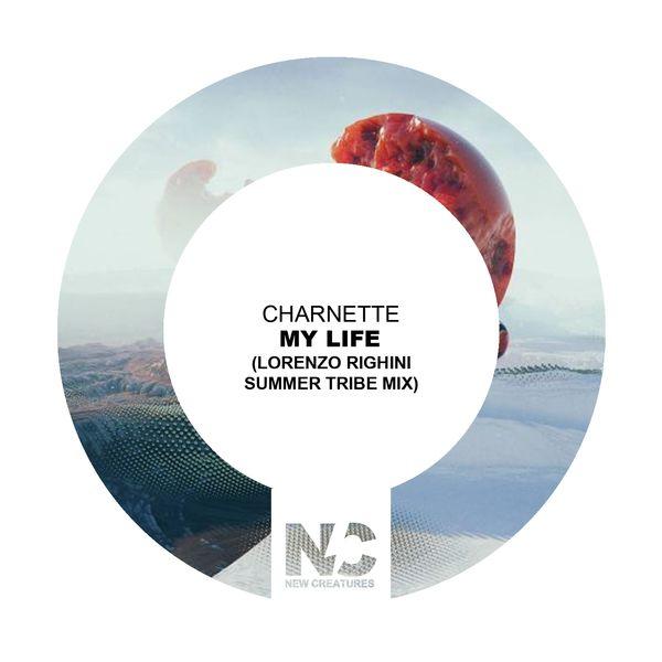 Charnette - My Life (Lorenzo Righini Summer Tribe Mix)