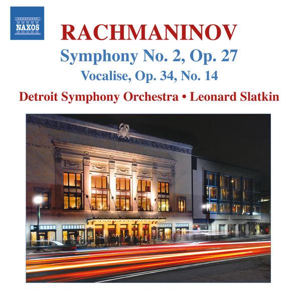Leonard Slatkin - Rachmaninov : Symphony No. 2 - Vocalise