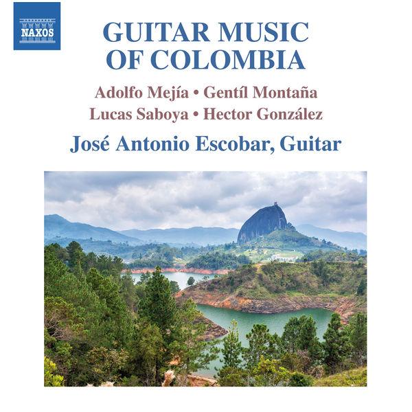 José Antonio Escobar - Guitar Music of Colombia