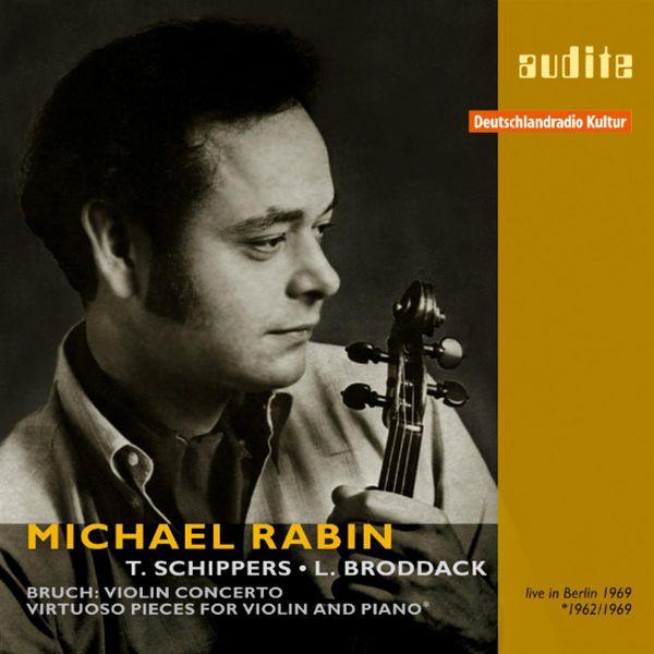 Michäel Rabin - Rabin, Michael: Bruch, Kroll, Wieniawski, Tchaikovsky, Sarasate & Saint-Saens (1962, 1969)