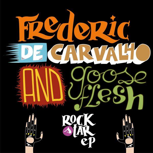 Frederic de Carvalho - Rock Star