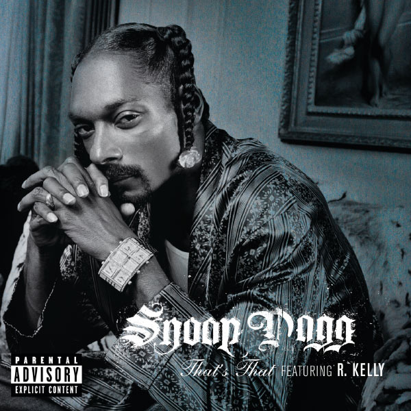 That's that | snoop dogg – download and listen to the album.