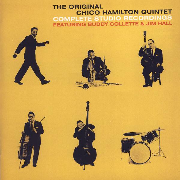 Chico Hamilton Quintet - The Original Chico Hamilton Quintet: Complete Studio Recordings