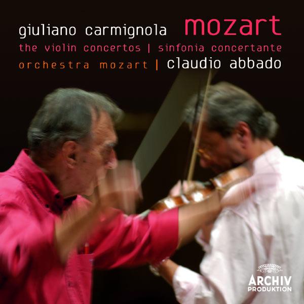 Giuliano Carmignola - Mozart: The Violin Concertos; Sinfonia Concertante
