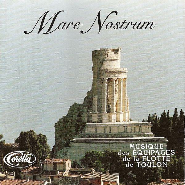 Equipages De La Flotte De Toulon - Mare Nostrum