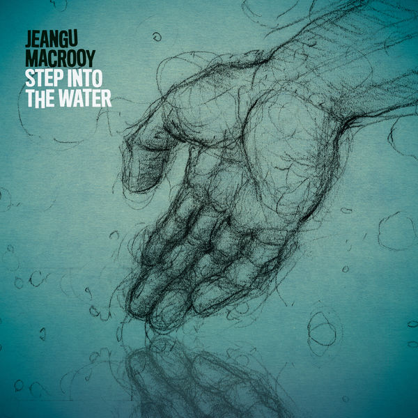 Jeangu Macrooy - Step Into The Water