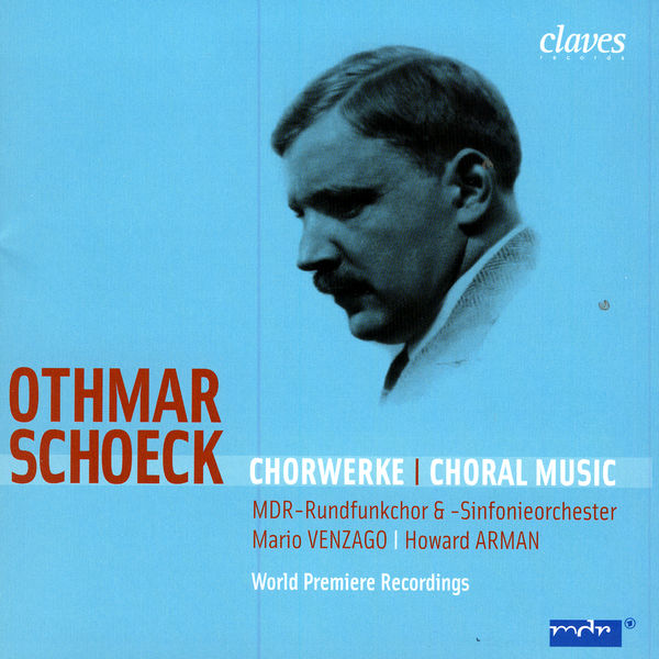 Othmar Schoeck - Ouvres chorales