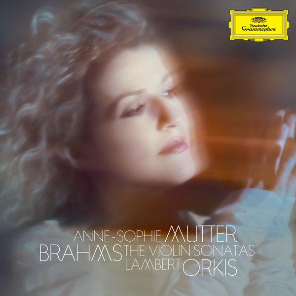 Anne-Sophie Mutter - Brahms: The Violin Sonatas