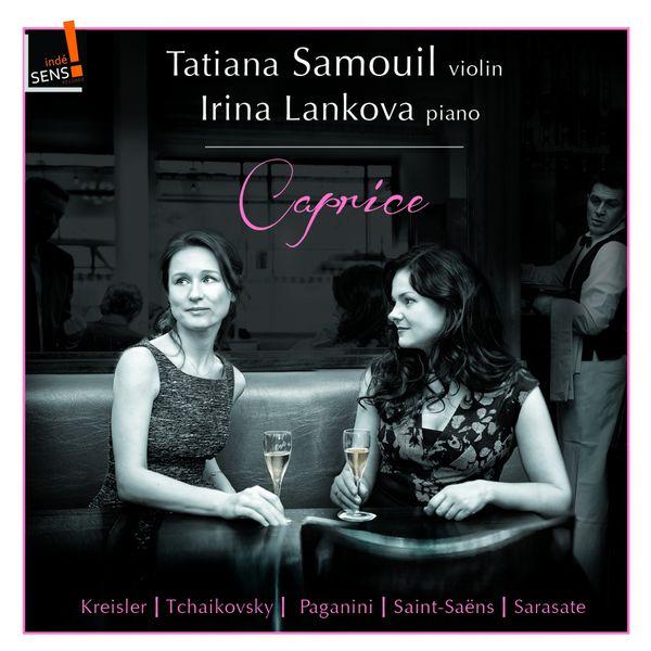 Tatiana Samouil - Caprice