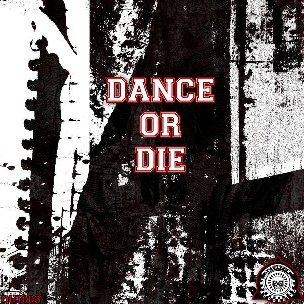 Various Artists - Dance or Die