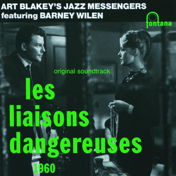 Art Blakey - Les Liaisons Dangereuses 1960