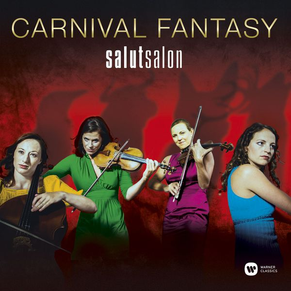 Salut Salon - Carnival Fantasy - A Carnival Of The Animals And Other Fantasies