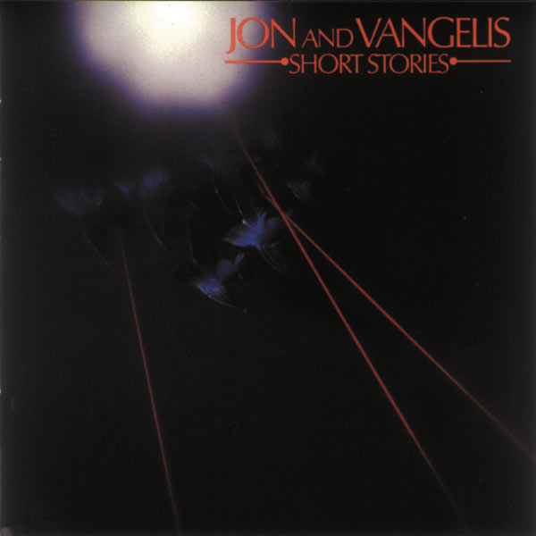 Jon & Vangelis - Short Stories