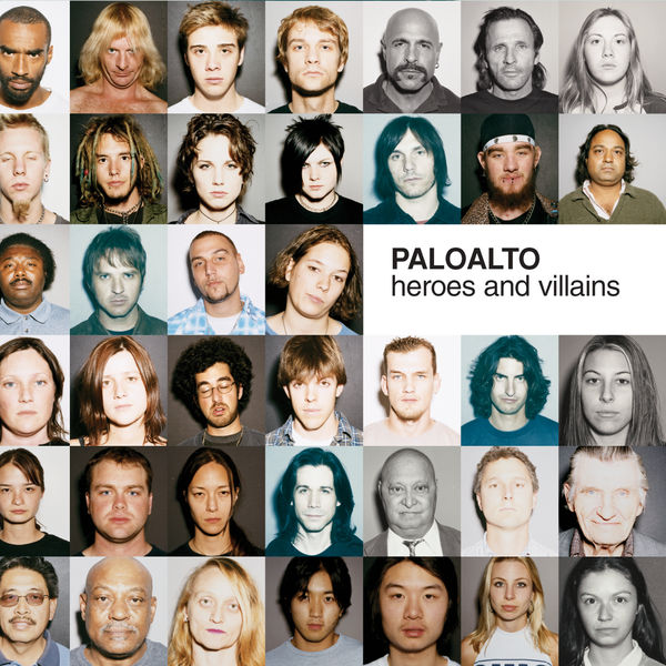 Paloalto - Heroes And Villains