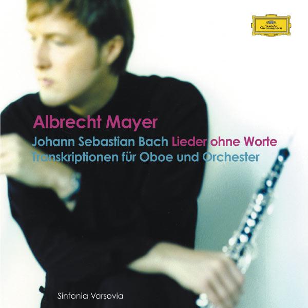 Albrecht Mayer - Lieder ohne Worte