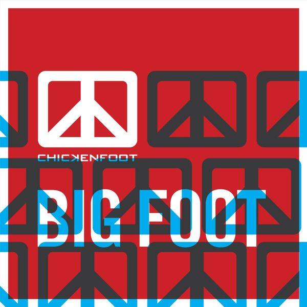 Chickenfoot|Big Foot