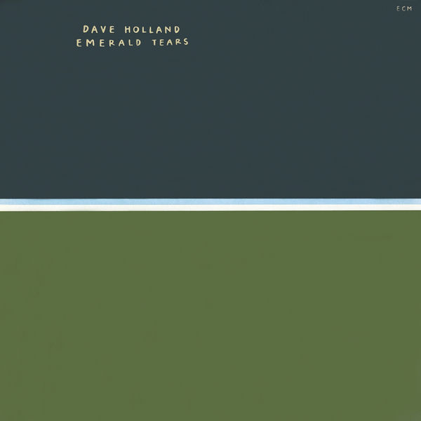 Dave Holland - Emerald Tears