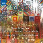 Singapore Symphony Orchestra Ippolitov-Ivanov: Symphony No. 1, Op. 46, Turkish Fragments, Op. 62 & Turkish March, Op. 55
