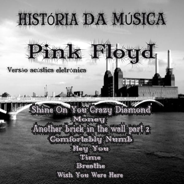 Stefano De Siena - História da Música (Pink Floyd Versão Acústica Eletrônica)