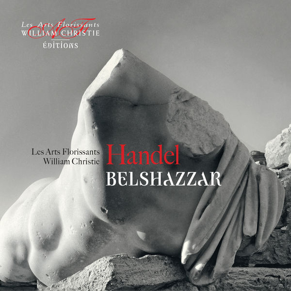 William Christie - Handel: Belshazzar