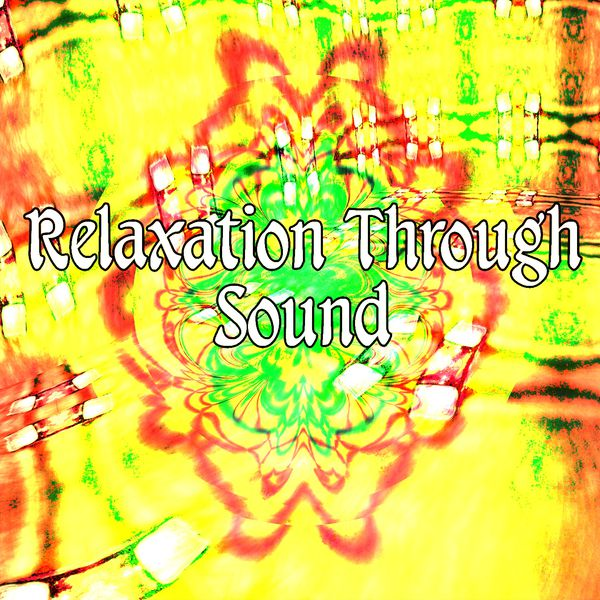 Relaxation Through Sound | Soothing White Noise for Relaxation