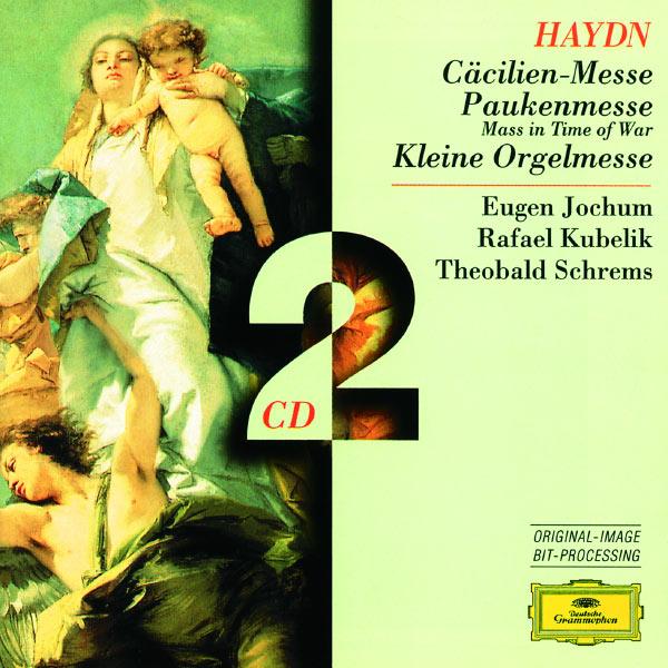 Symphonieorchester Des Bayerischen Rundfunks - Haydn: Cecilia-Mass; Mass in time of war; Little Organ Mass