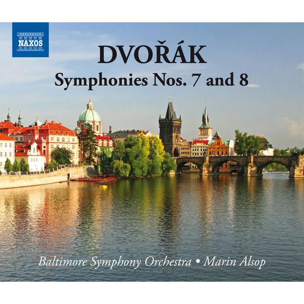Marin Alsop - Antonin Dvorak : Symphonies n°7 & n°8