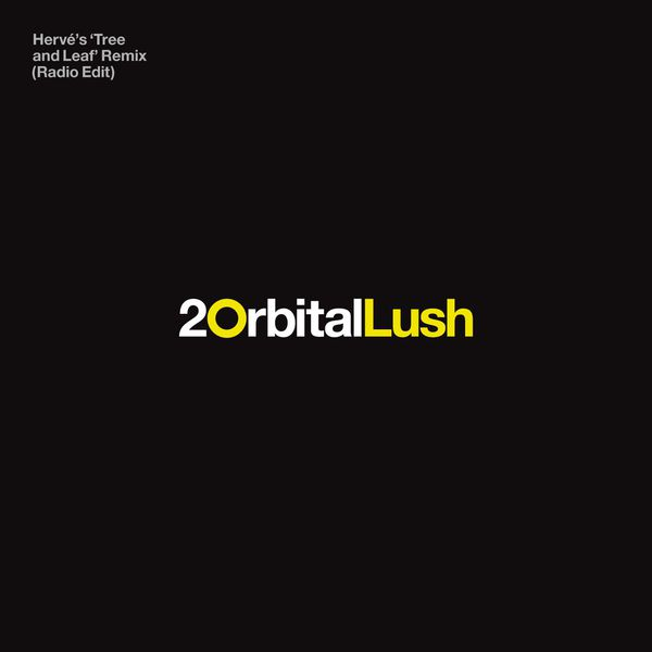 Orbital - Lush (Radio Edit)